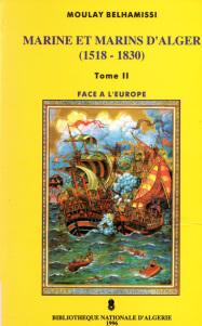 419a6 d8a7d984d8b5d981d8add8a7d8aad985d986m 2 - Marine et Marins d'Alger (1518-1830) PDF _ Moulay BELHAMISSI