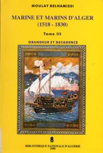 58699 d8a7d984d8b5d981d8add8a7d8aad985d986m 3 - Marine et Marins d'Alger (1518-1830) PDF _ Moulay BELHAMISSI