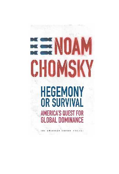 0e953 pages2bde2bhegemony2bor2bsurvival - Hegemony Or Survival America's Quest For Global Dominance PDF - Noam Chomsky