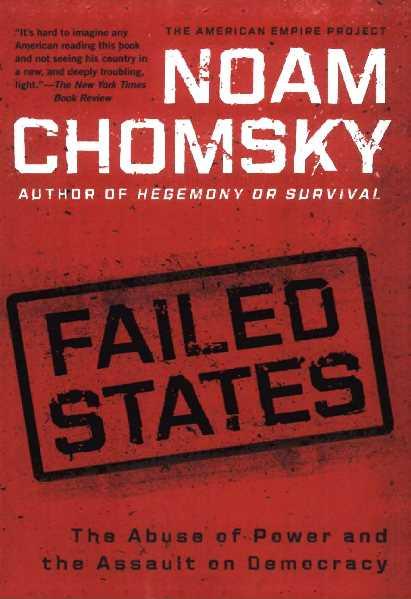 40e95 pages2bde2bfailed2bstates2b 2bthe2babuse2bof2bpower2band2bthe2bassault2bon2bdemocracy - Failed States The Abuse of Power and The Assault on Democracy PDF- Noam Chomsky