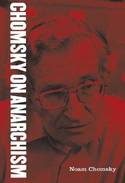 5f581 pages2bde2bchomsky2bon2banarchism - Chomsky on Anarchism PDF - Naom Chomsky