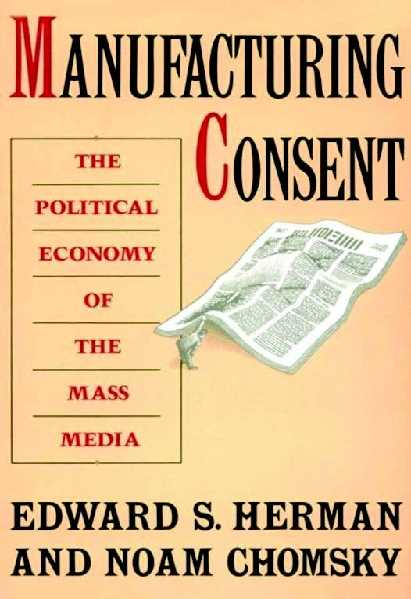 62ae4 pages2bde2bmanufacturing2bconsent2b2b 2bthe2bpolitical2beconomy2bof2bthe2bmass media - Manufacturing Consent The Political Economy Of The Mass Media PDF - Edward S.Herman And Noam Chomsky